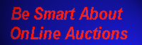 Tips about OnLine Auctions from the National Consumers League's Internet Fraud Watch